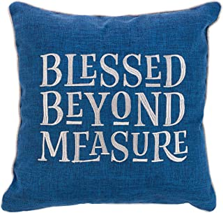 Christian Art Gifts Decorative Throw Pillow | Blessed Beyond Measure | Embroidered Blue Couch Pillow and Inspirational Home Decor (18 x 18, Blessed Beyond Measure)