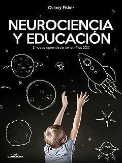 Neurociencia y Educación: El nuevo aprendizaje de los niños 2020 (Spanish Edition)