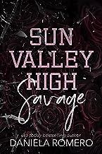Sun Valley High - Savage: Eine Highschool-Feinde für Liebesromane (German Edition)