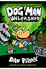 Dog Man Unleashed: From the Creator of Captain Underpants (Dog Man #2) Kindle Edition