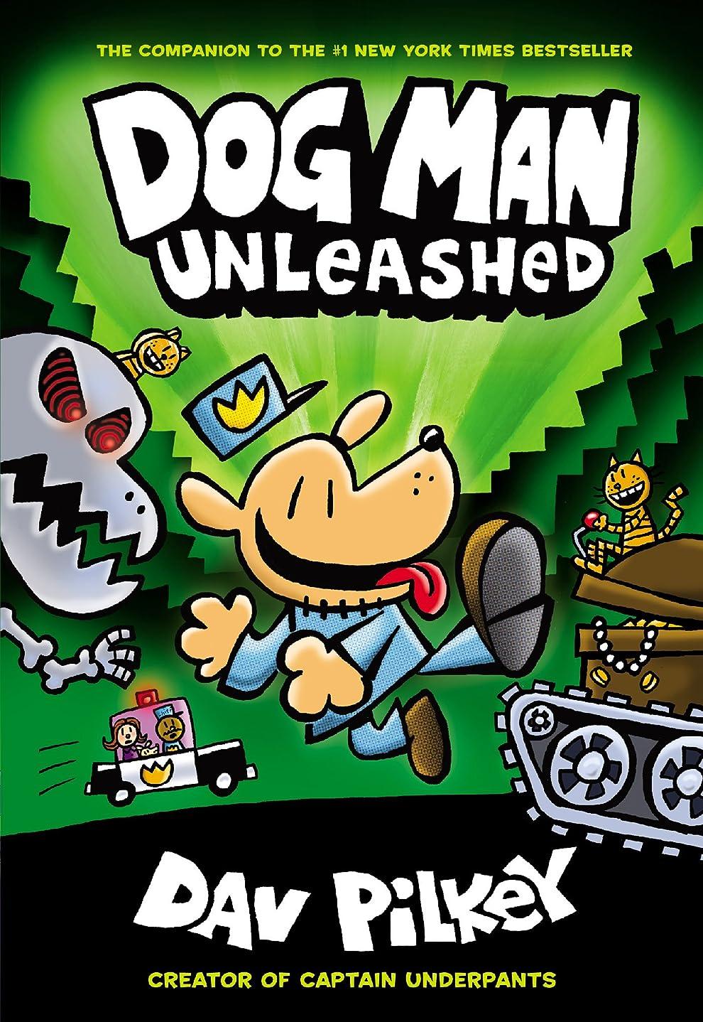 チケット苗変形Dog Man Unleashed: From the Creator of Captain Underpants (Dog Man #2) (English Edition)