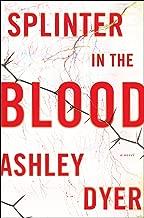 Splinter in the Blood: A Novel