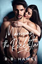 Marrying the Rock Star (Rock Hard Book 2) (English Edition)