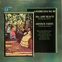 AMERTICANA VOL. III <> MRS. AMY BEACH: PIANO QUINTET in F-sharp MINOR, OP.67 ~ ARTHUR FOOTE: PIANO QUINTET in A MINOR, OP. 38 ~ TURNABOUT TV-S34556 - 52 min.