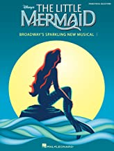 The Little Mermaid Songbook: Broadway's Sparkling New Musical