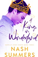 A King in Wonderland (Happily Ever Asher Book 3) (English Edition)