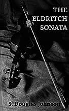 The Eldritch Sonata (English Edition)