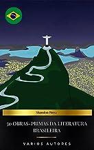 50 Obras-Primas Da Literatura Brasileira