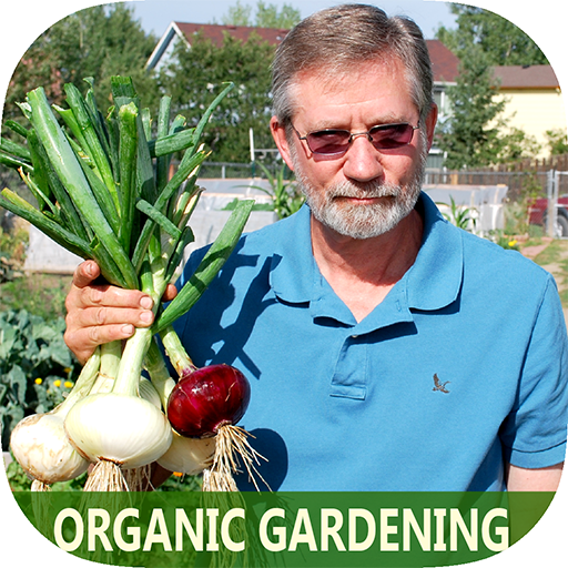 Best Organic Gardening Guide For Beginner - Grow Your Own Natual Fruits, Herbs, vegetables, and More, Start Today!