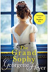 The Grand Sophy: Gossip, scandal and an unforgettable Regency romance Kindle Edition