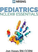 Pediatrics NCLEX® Essentials (a nursing school study guide)