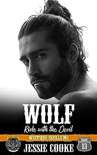 WOLF 1: Westside Skulls Motorcycle Club (Skulls MC Book 13)