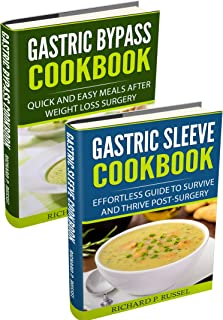 Post Weight-Loss Surgery Diet: Gastric Bypass Cookbook, Gastric Sleeve Cookbook (Quick And Easy, Before & After, Roux-en-Y, Coping Companion)