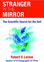 Stranger in the Mirror: The Scientific Search for the Self (Revised)