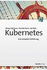 Kubernetes: Eine kompakte Einführung (German Edition) Kindle Edition