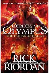 The House of Hades (Heroes of Olympus Book 4) (Heroes Of Olympus Series) Kindle Edition
