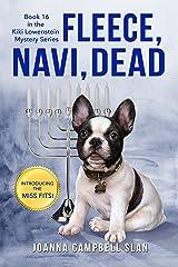 Fleece, Navi, Dead: Book #16 in the Kiki Lowenstein Mystery Series Kindle Edition