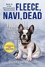 Fleece, Navi, Dead: Book #16 in the Kiki Lowenstein Mystery Series