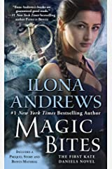 Magic Bites (Kate Daniels, Book 1) Kindle Edition