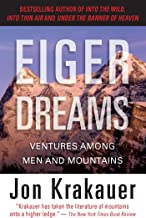 Eiger Dreams: Ventures Among Men and Mountains (English Edition)