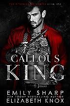 Callous King (The O'Dea Crime Family Book 1)