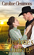 Charlotte's Challenge (Golden Legacy)