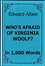 Summary: Who's Afraid of Virginia Woolf? by Edward Albee: Read In 15 Minutes Or Less