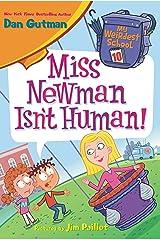 My Weirdest School #10: Miss Newman Isn't Human! (English Edition) Format Kindle
