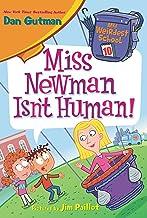 My Weirdest School #10: Miss Newman Isn't Human! (English Edition)
