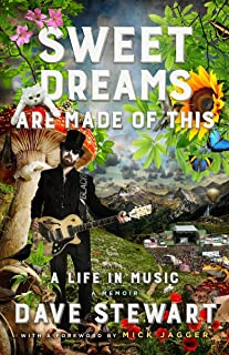 Sweet Dreams Are Made of This: A Life In Music