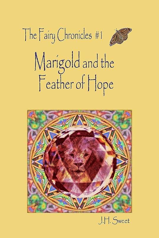 夏例外些細Marigold and the Feather of Hope (The Fairy Chronicles #1) (English Edition)