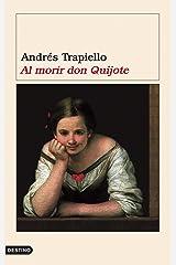 Al morir don Quijote Relié