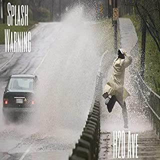 Splash Warning [Explicit]