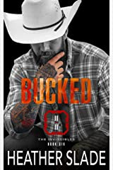Bucked (The Invincibles Book 6) Kindle Edition