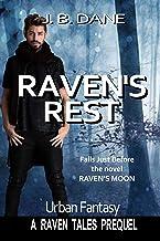 RAVEN'S REST: A Raven Tales Urban Fantasy Mystery Comedy Novella (THE RAVEN TALES Prequels Book 4)