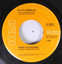 ELVIS PRESLEY 45 RPM Rags To Riches / Where Did They Go, Lord