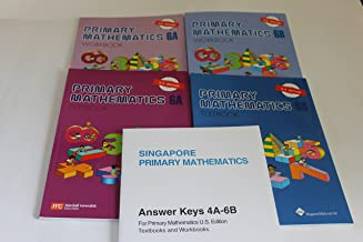 Singapore Primary Mathematics Level 6 KIT + Answer Booklet (US Edition)--Textbooks 6A and 6B, Workbooks 6A and 6B and Answer Key Booklet