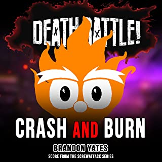 Death Battle: Crash and Burn (Score from the ScrewAttack Series)
