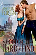 A Good Scot is Hard to Find (Something About a Highlander Book 2)