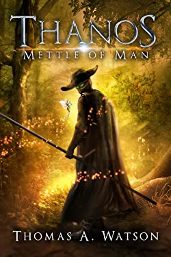 Thanos: Mettle of Man (Book 3)