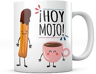 Taza Hoy Mojo Churro y Chocolate Regalo Divertido Broma