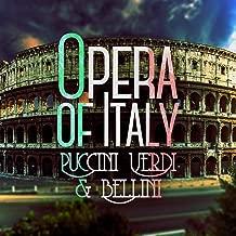 Opera of Italy: Puccini, Verdi & Bellini