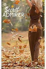 Secret Admirer (English Edition) Format Kindle