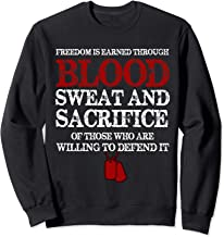 Freedom Is Earned Through Blood Sweat And T shirt