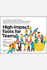 High-Impact Tools for Teams: 5 Tools to Align Team Members, Build Trust, and Get Results Fast (Strategyzer) Kindle Edition