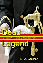 Dead Legend: Cooper Vietnam Era Quartet: 1967 (Cooper Quartet Book 1)
