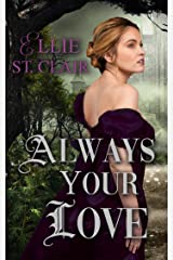 Always Your Love: A Gothic Regency Romance Kindle Edition