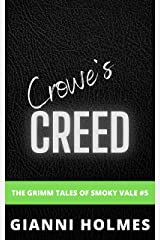 Crowe's Creed: A Stalker Daddy MC Romance (The Grimm Tales of Smoky Vale Book 5) Kindle Edition