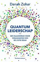 Quantum-leiderschap: een blauwdruk voor organisaties van de 21ste eeuw