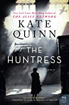Cover image of The Huntress by Kate Quinn